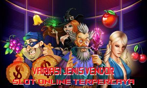 Jenis-Vendor-Game-Slot-Online-Terpercaya